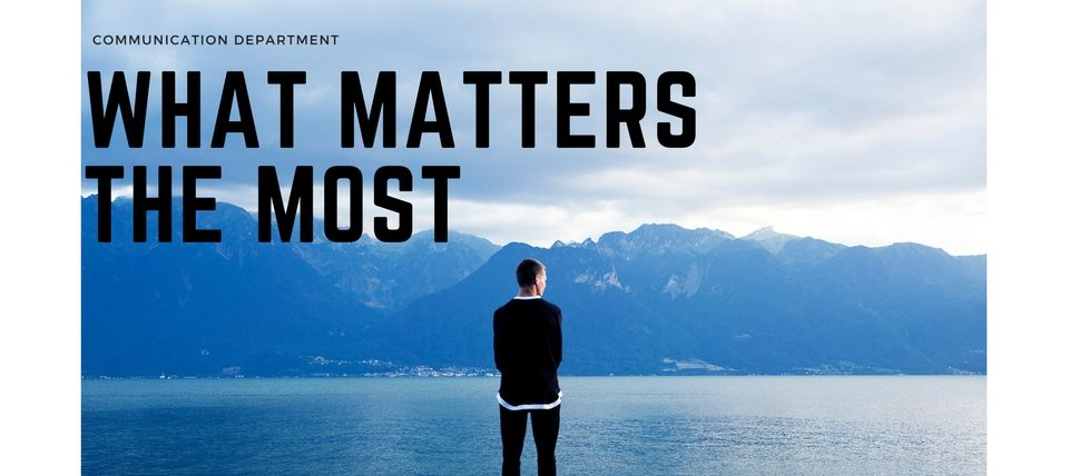 What Matters The Most
