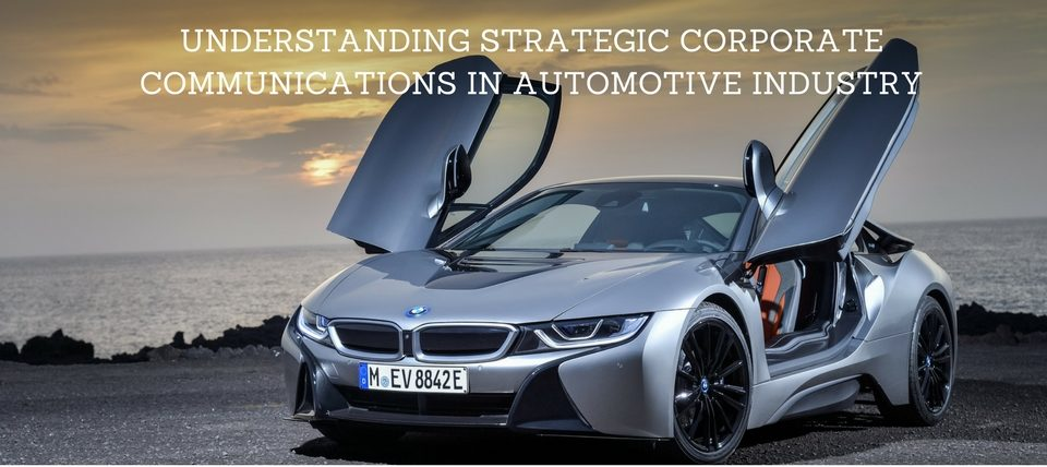 Understanding Strategic Corporate Communications in The Automotive Industry