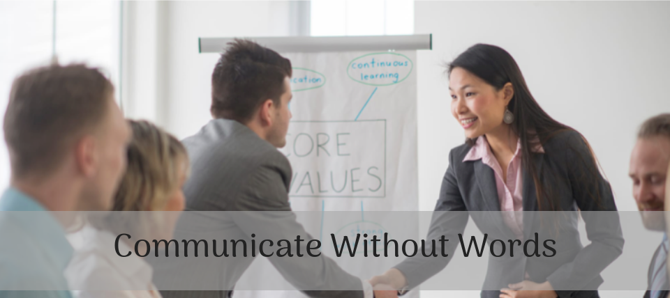 Communicate Without Words