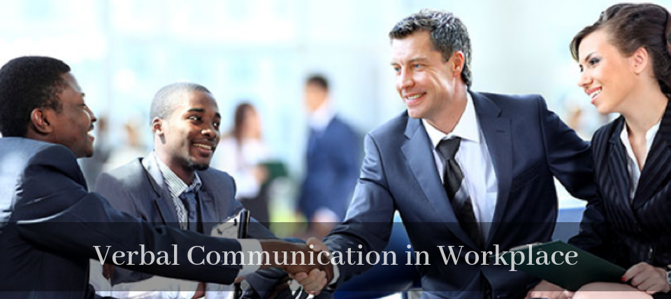 Verbal Communication in Workplace
